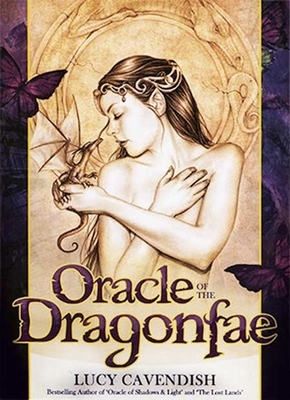 Oracle of the Dragonfae - Oracle of the Dragonfae | Lucy Cavendish